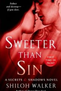 Sweeter than Sin by Shiloh Walker
