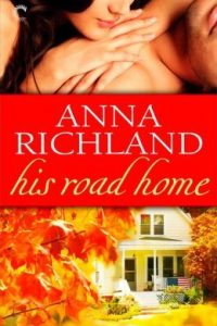 Review His Road Home by Anna Richland