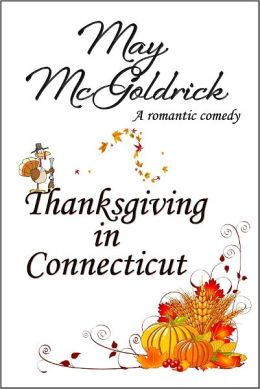 Thanksgiving in Connecticut by May McGoldick