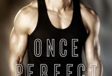 Review Reboot: Once Perfect by Cecy Robson