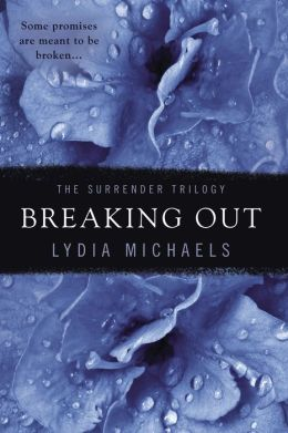 Review: Breaking Out by Lydia Michaels