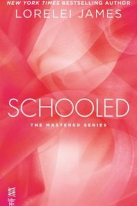 Review Schooled by Lorelei James