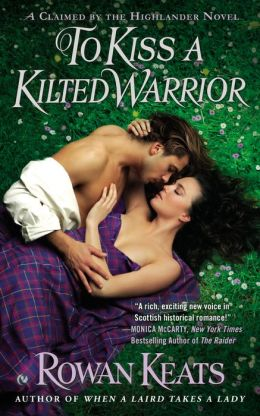 Review To Kiss a Kilted Warrior by Rowan Keats