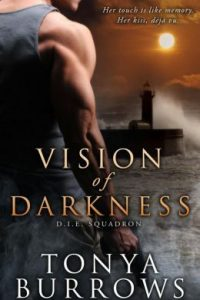 Vision of Darkness by Tonya Burrows