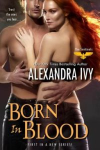 Review Born in Blood by Alexandra Ivy