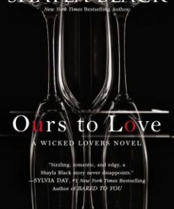 Review Ours to Love by Shayla Black