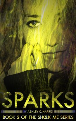 Yours Affectionately: Sparks by Ashley C. Harris #yoursaffectionately