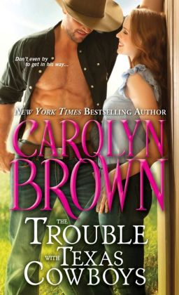 Review: The Trouble With Texas Cowboys by Carolyn Brown