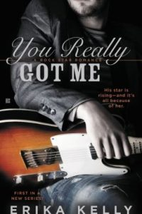 Review You Really Got Me by Erika Kelly