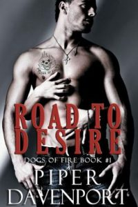 Road to Desire by Piper Davenport