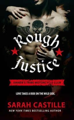 Rival clubs, escape and justice … Rough Justice by Sarah Castille #review