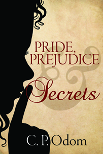 Pride, Prejudice, and Secrets by C.P. Odom #Review