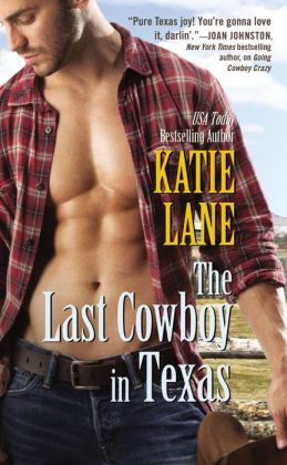 The Last Cowboy in Texas by Katie Lane #review