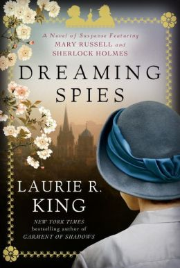 Dreaming Spies by Laurie R. King #Review