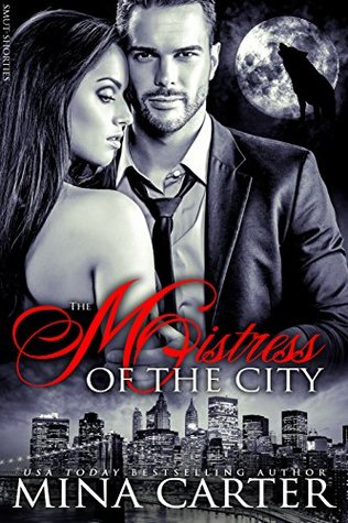 The Mistress of the City by Mina Carter