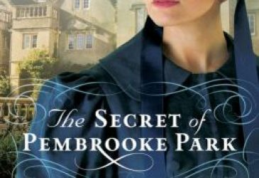 The Secret of Pembrooke Park by Julie Klassen #SweetDelight