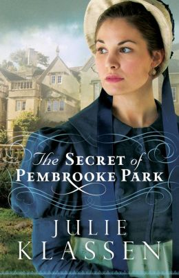 The Secret of Pembrooke Park by Julie Klassen #Review #YoursAffectionately