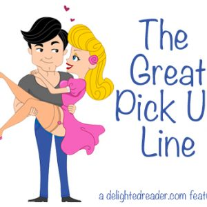 The Great Pick Up Line with Grey's Lady by Natasha Blackthorne #TGPUL #Giveaway