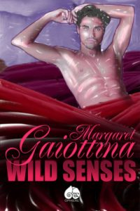 Wild Senses by Margaret Gaiottina
