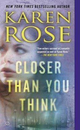 Closer Than You Think by Karen Rose #Review