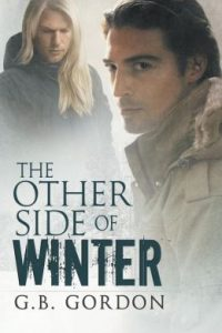 The Other Side of Winter by G.B. Gordon
