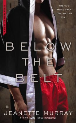 Below the Belt by Jeanette Murray #Review