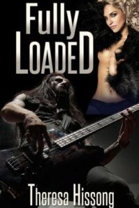 Fully Loaded by Theresa Hissong