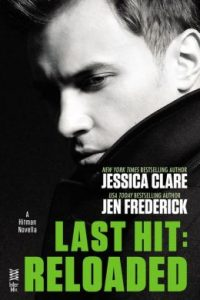 Last Hit Reloaded by Jessica Clare and Jen Frederick