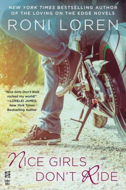 Nice Girls Don't Ride by Roni Loren #Review