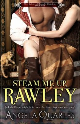 Steam Me Up, Rawley by Angela Quarles #Review