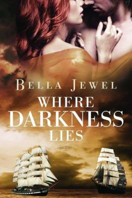 Where Darkness Lies by Bella Jewel #Review