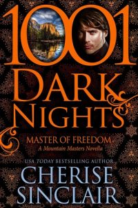 1001 Dark Nights-Master of Freedom by Cherise Sinclair