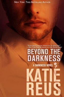 Beyond the Darkness by Katie Reus #Review