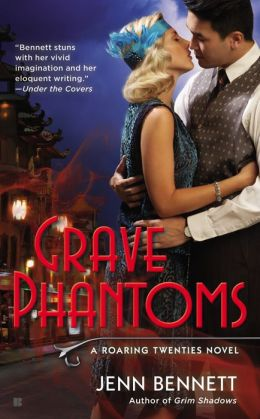 Grave Phantoms by Jenn Bennett #Review