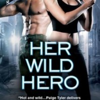 Her Wild Hero by Paige Tyler #Review