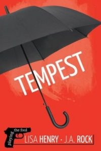 Tempest by Lisa Henry and J.A. Rock