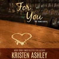 For You by Kristen Ashley and narrated by Liz Thompson #AudioBookReview