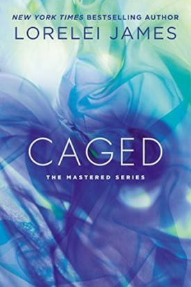 When Attraction Can't Be Held Back – Caged by Lorelei James #Review