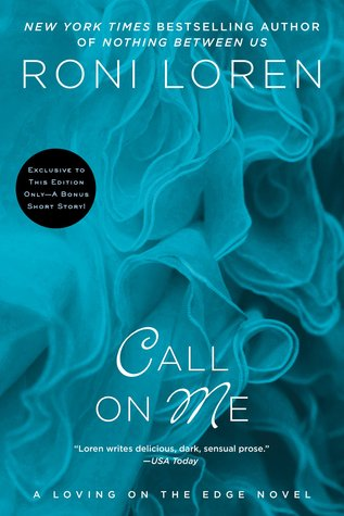 2 for 1 #Review & #Giveaway: Call on Me by Roni Loren