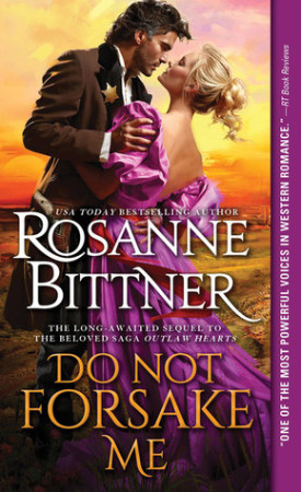 Do Not Forsake Me by Rosanne Bittner #Review