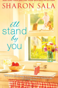 I'll Stand By You by Sharon Sala