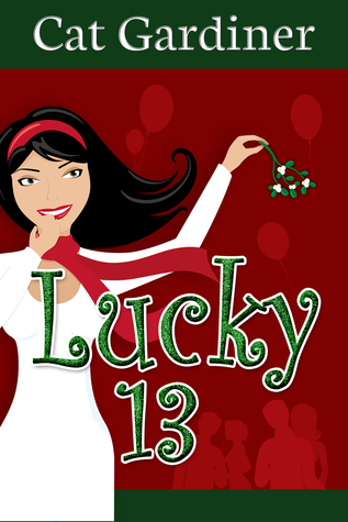 Lucky 13 by Cat Gardiner #Review