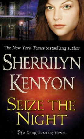 Seize the Night by Sherrilyn Kenyon #Review