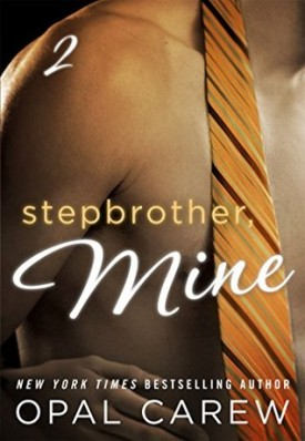 Stepbrother Mine, Part 2 by Opal Crew