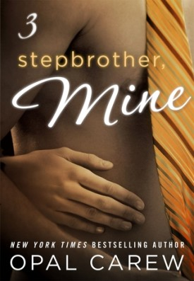 Stepbrother Mine, #3 by Opal Crew #Review #AfternoonDelight