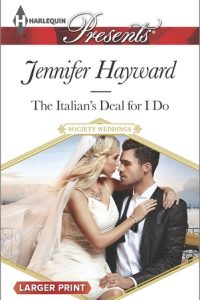The Italian's Deal for I Do by Jennifer Hayward