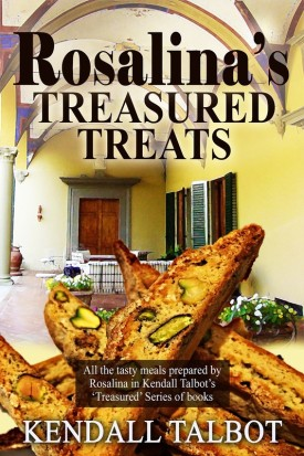 Rosalina's Treasured Treats by Kendall Talbot
