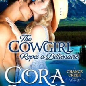 The Cowgirl Ropes a Billionaire by Cora Seton #Review