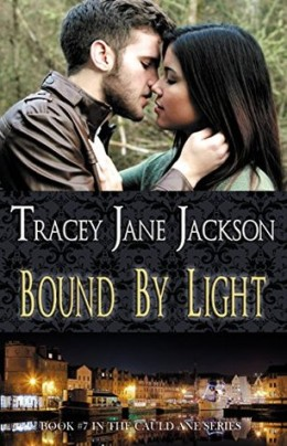 Bound by Light by Tracey Jane Jackson
