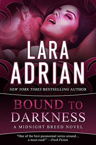 Bound by Darkness by Lara Adrian